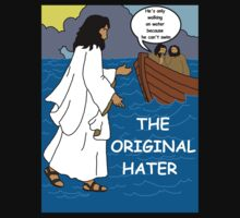 THE ORIGINAL HATER  by sayers
