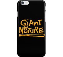Giant By Nature iPhone Case/Skin
