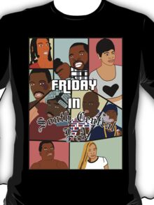 Friday in South Central  T-Shirt