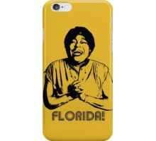 Florida! iPhone Case/Skin