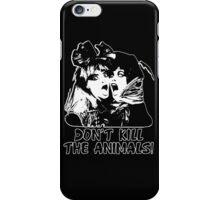 Don't Kill The Animals (dark style) iPhone Case/Skin