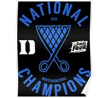 DUKE National Champions 2015 Basketball shirt, hoodie and more Poster