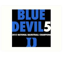 DUKE Blue Devils 5 National Championships 2015 shirt, hoodie and more Art Print