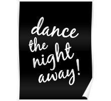 Dance the Night Away Poster