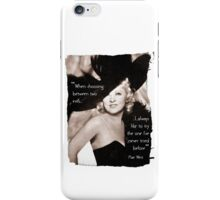 Mae West - Try the evil I've never tried before (Amazing People) iPhone Case/Skin