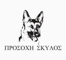 Beware of Dog (Greek) by AlexanderMagnus