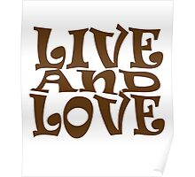 Live and Love Poster