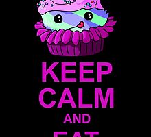 Keep Calm and Eat Me: Cupcake by TheFlyingFerret