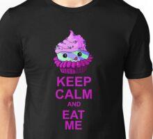 Keep Calm and Eat Me: Cupcake Unisex T-Shirt