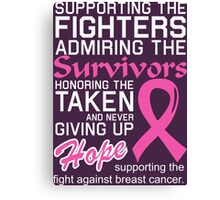 Supporting The Fight Against Breast Cancer Canvas Print