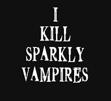 I Kill Sparkly Vampires - Shirt Unisex T-Shirt