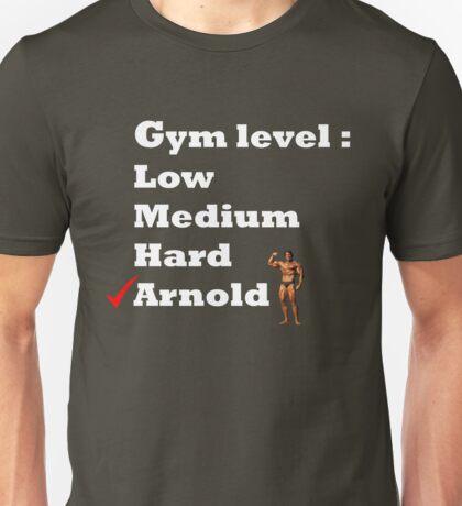 Gym level : Arnold Unisex T-Shirt