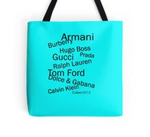 SOLD - WORLD FAMOUS FASHION DESIGNERS  Tote Bag
