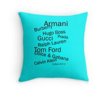 SOLD - WORLD FAMOUS FASHION DESIGNERS  Throw Pillow