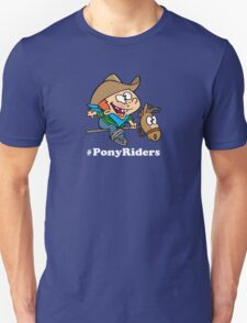 Pony Riders Official Tee Unisex T-Shirt