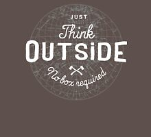 Think Outside Unisex T-Shirt