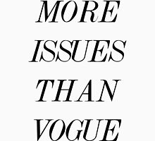 More Issues Than Vogue (Text) Womens Fitted T-Shirt