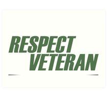 Play Respect To A Veteran Sleep With One - Tshirts & Hoodies Art Print