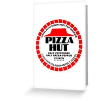 Dehydrated Pizza Hut Greeting Card