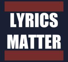 Lyrics Matter  Kids Clothes