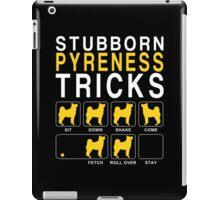Stubborn Pyreness Tricks - Tshirts & Hoodies iPad Case/Skin