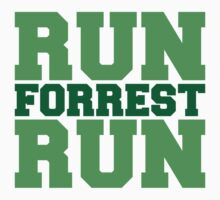 RUN FORREST RUN by tshirtdesign