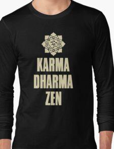 Karma Dharma Zen Long Sleeve T-Shirt