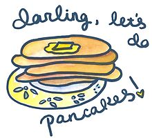 Darling, Let's Do Pancakes! by Heather Meade