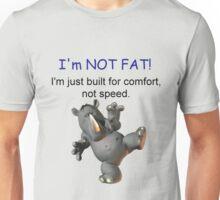 Im Not Fat (male version)  Unisex T-Shirt
