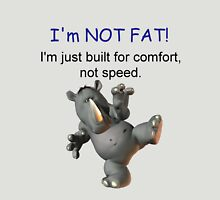Im Not Fat (male version)  Unisex T-Shirt