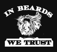 In Beards We Trust by jephrey88