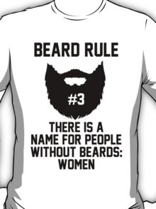 Beard Rule #3 T-Shirt