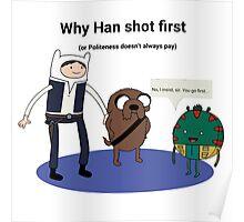 Han shot first... Poster