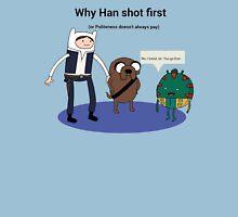 Han shot first... Unisex T-Shirt