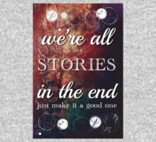 We're All Stories In The End Kids Clothes