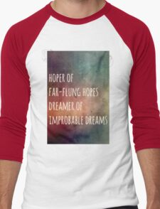 Hoper of far flung hopes, dreamer of impossible dreams Men's Baseball ¾ T-Shirt