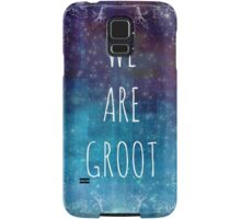 WE ARE GROOT Samsung Galaxy Case/Skin