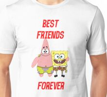 Patrick & Spongebob best friends forever Unisex T-Shirt