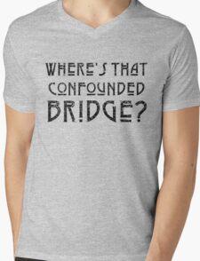 WHERE'S THAT CONFOUNDED BRIDGE? - destroyed black Mens V-Neck T-Shirt
