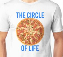 The Circle Of Life Pizza Unisex T-Shirt
