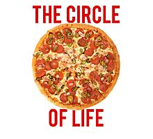 The Circle Of Life Pizza Photographic Print
