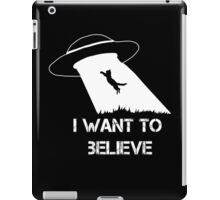 I want to believe - cat abduction iPad Case/Skin