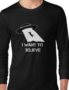 I want to believe - cat abduction Long Sleeve T-Shirt