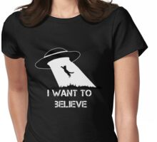 I want to believe - cat abduction Womens Fitted T-Shirt
