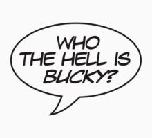 Who the Hell is Bucky? Kids Clothes