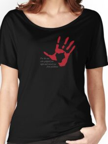 "Hand on Heart - ""I'm the one who gripped you tight and raised you from perdition"" Women's Relaxed Fit T-Shirt"