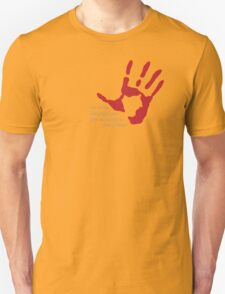 """Hand on Heart - """"I'm the one who gripped you tight and raised you from perdition"""" Unisex T-Shirt"""
