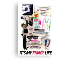 IT'S MY FKNG LIFE Canvas Print