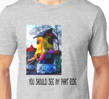 YOU SHOULD SEE MY PHAT RIDE T-Shirt