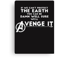 Avengers Will Avenge It. (White) Canvas Print